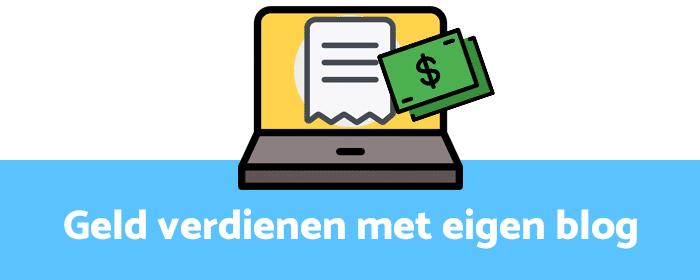 Geld Verdienen Met Bloggen 14 Beste Methodes Tips Jan 2019