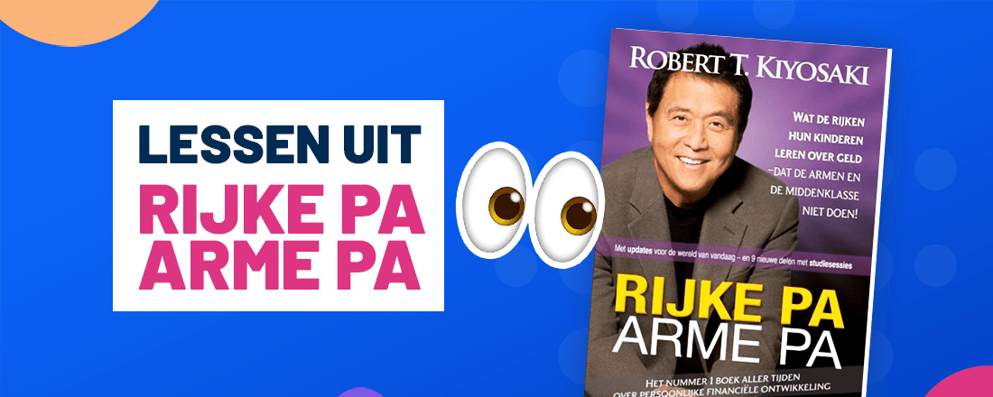 De beste lessen en visies uit Rijke Pa Arme Pa
