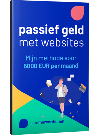 Stappenplan Passief Geld Met Internet: Mijn 5k per maand methode